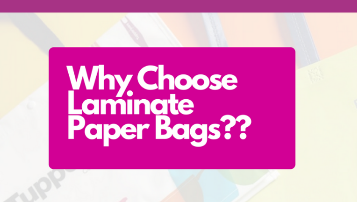 Why Choose Laminate Paper Bags Banner